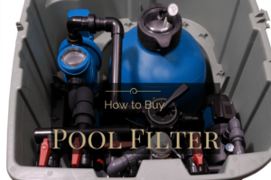 Best Pool Filter on the Market: The Easy Way to a Clean Pool