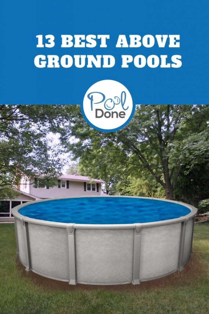 The 13 Best Above Ground Pools 2020 Reviews