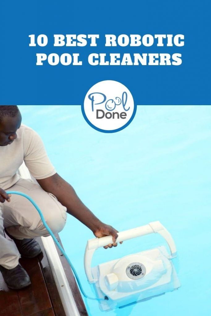10 Best Robotic Pool Cleaners 2020 Reviews