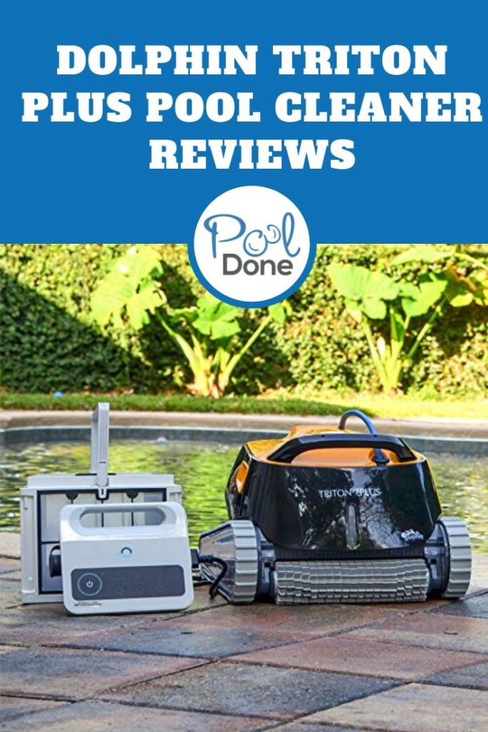 Dolphin Triton Plus Pool Cleaner Reviews