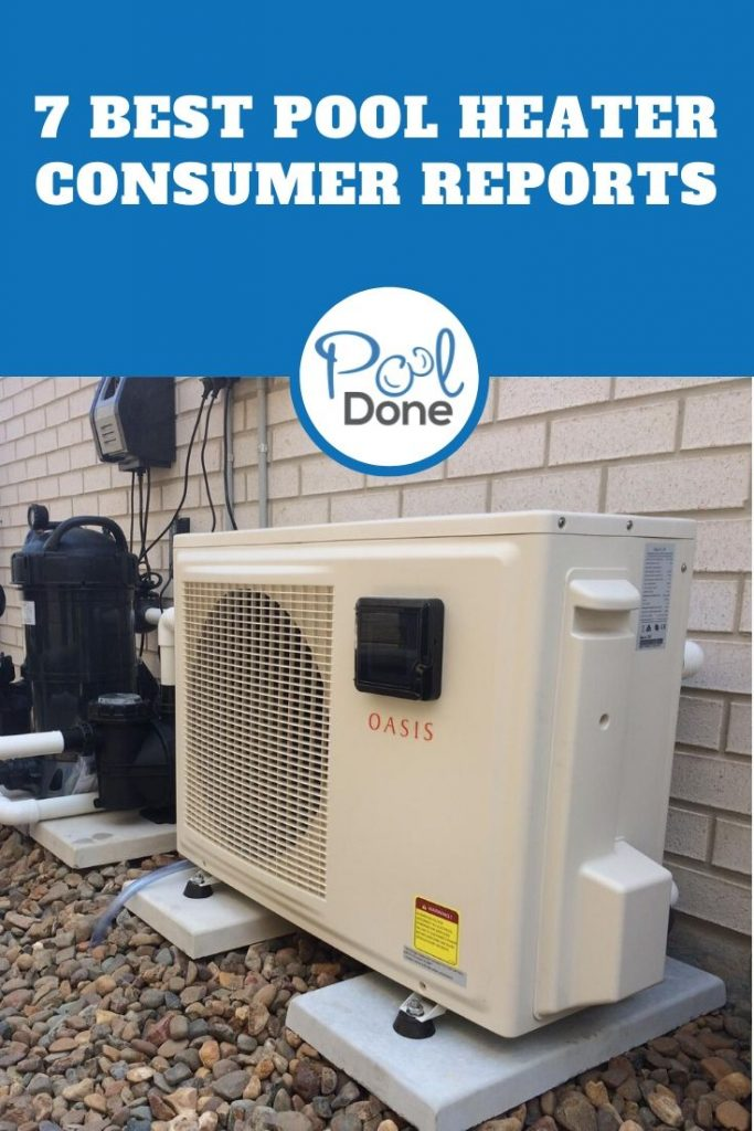 pool heater reviews consumer reports