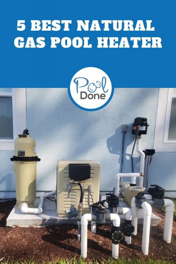 Best Natural Gas Pool Heater