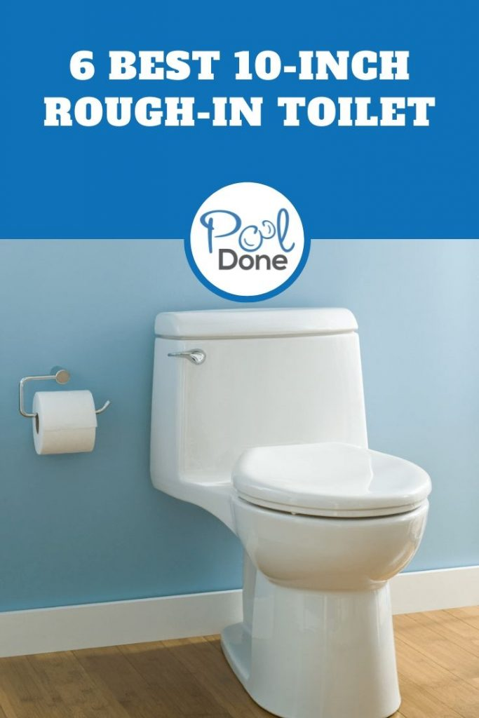 Best 10-Inch Rough-in Toilet
