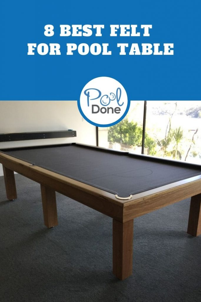 Best Felt For Pool Table