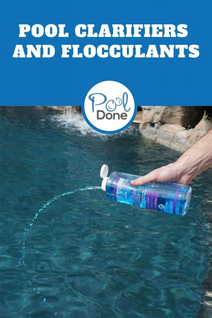 Pool Clarifiers and Flocculants