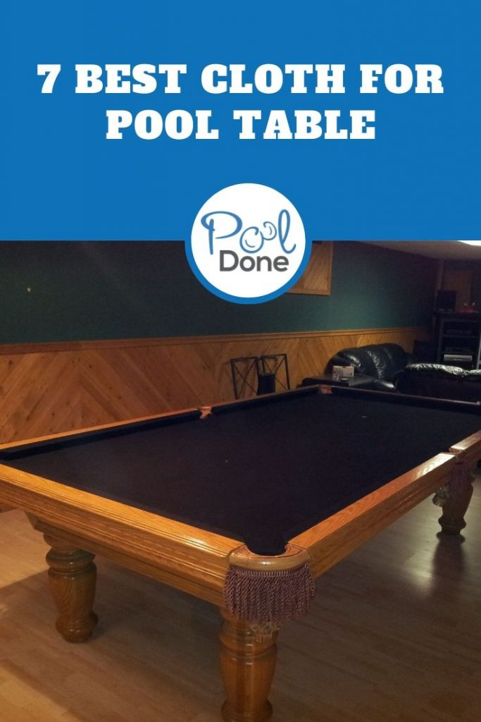 Best Cloth For Pool Table