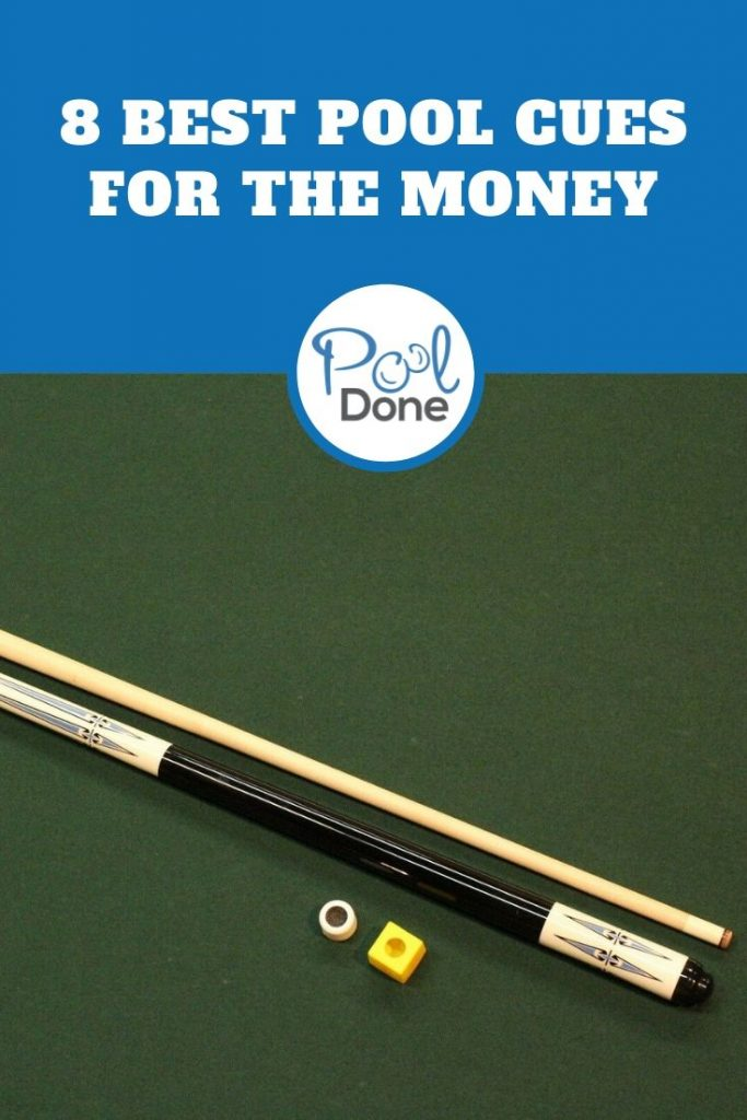 Best Pool Cues For The Money